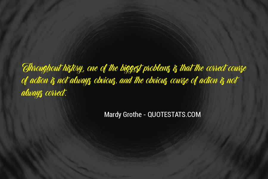 Mardy Grothe Quotes #1474502