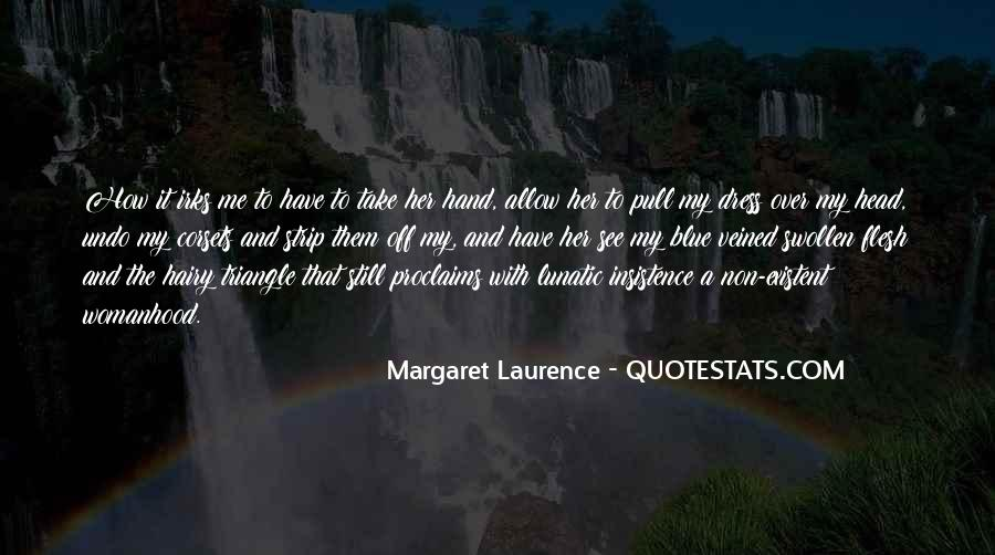 Margaret Laurence Quotes #1023180