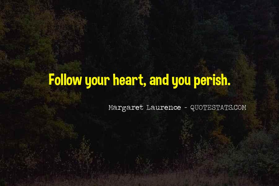 Margaret Laurence Quotes #1355671