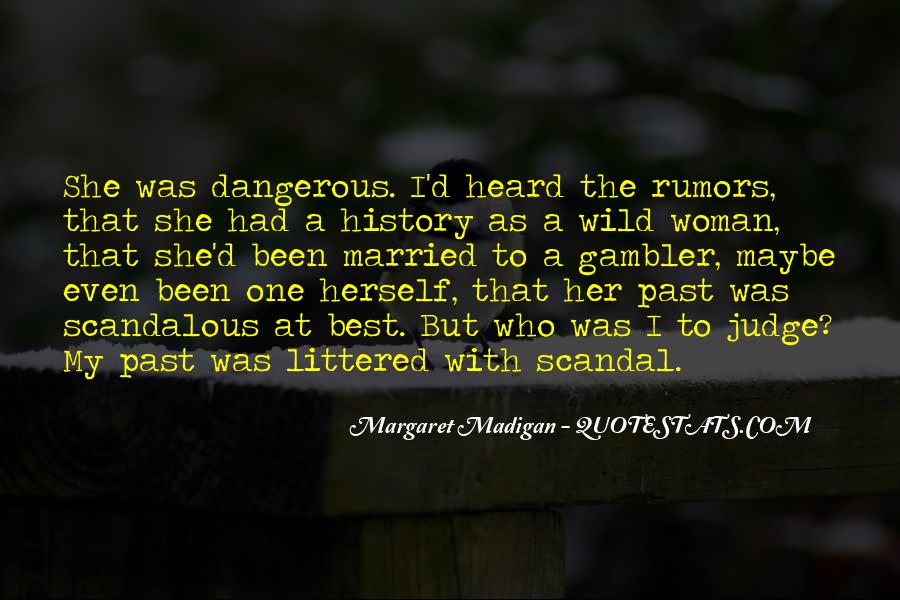 Margaret Madigan Quotes #1263389
