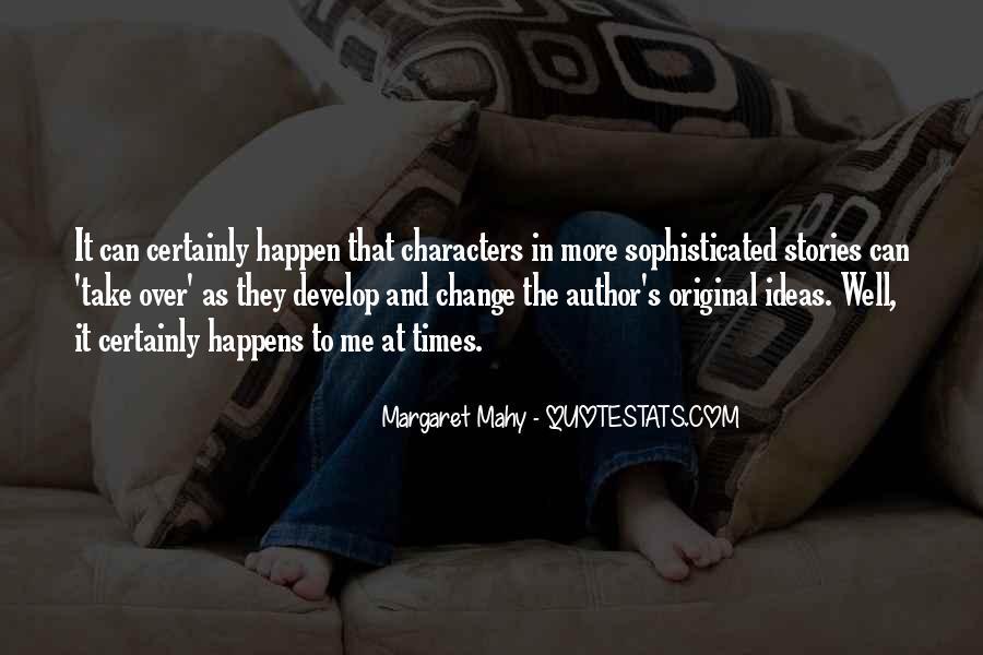 Margaret Mahy Quotes #16337