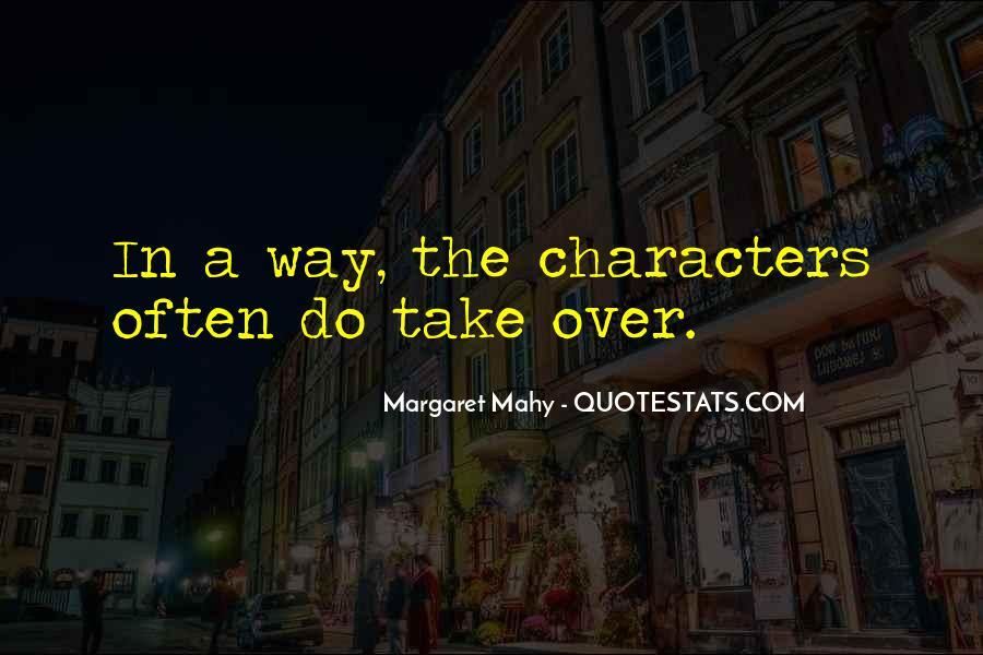 Margaret Mahy Quotes #229812
