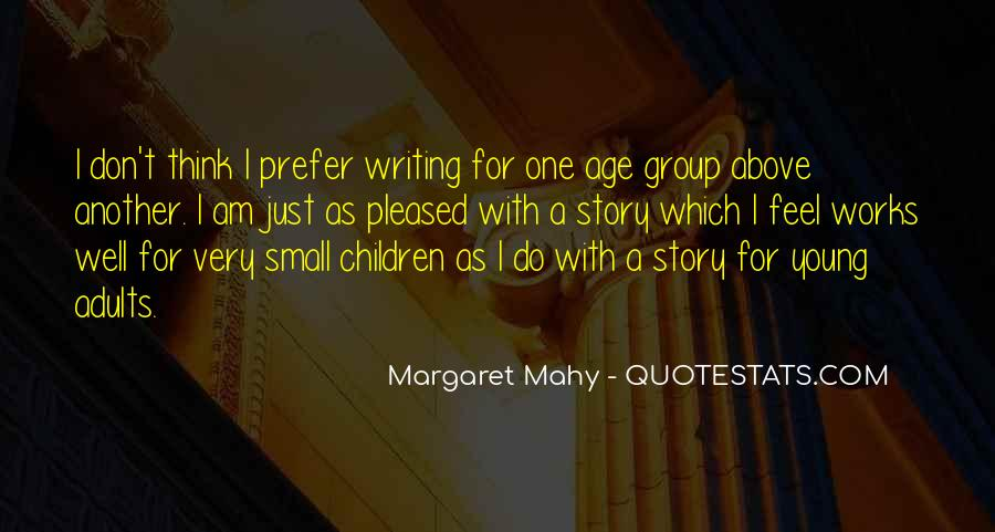 Margaret Mahy Quotes #355352