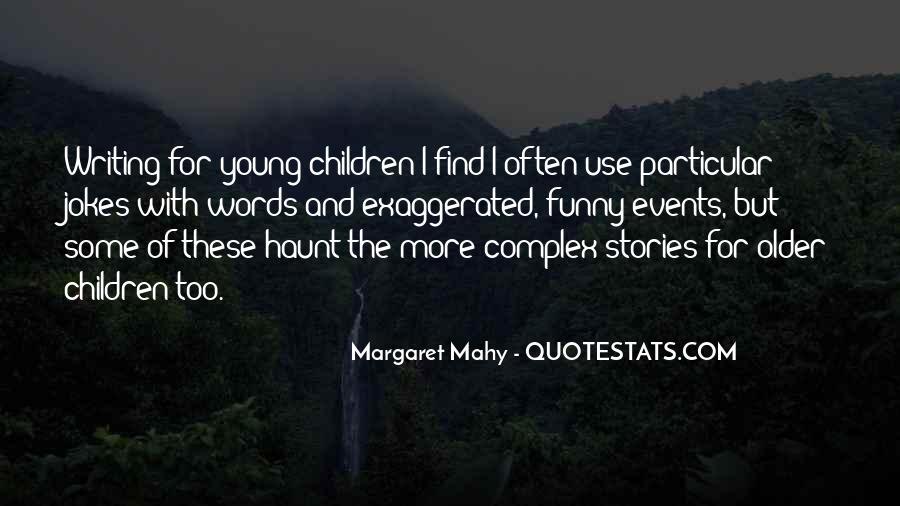 Margaret Mahy Quotes #446023