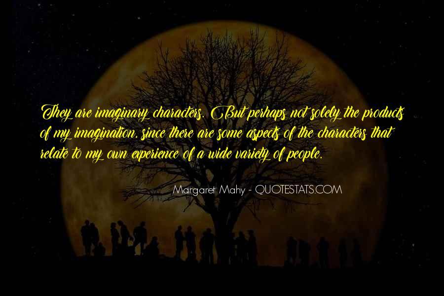 Margaret Mahy Quotes #828988
