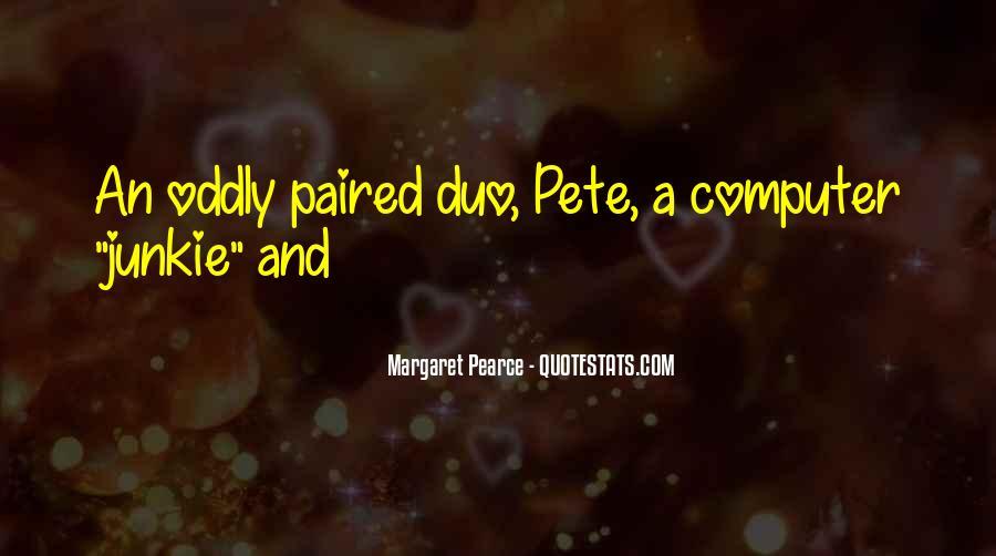 Margaret Pearce Quotes #13907