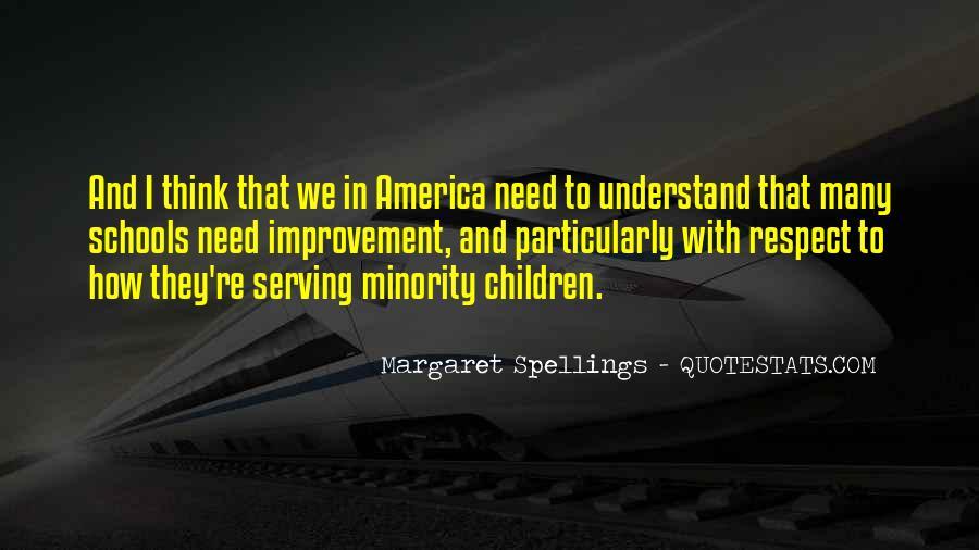 Margaret Spellings Quotes #1072532