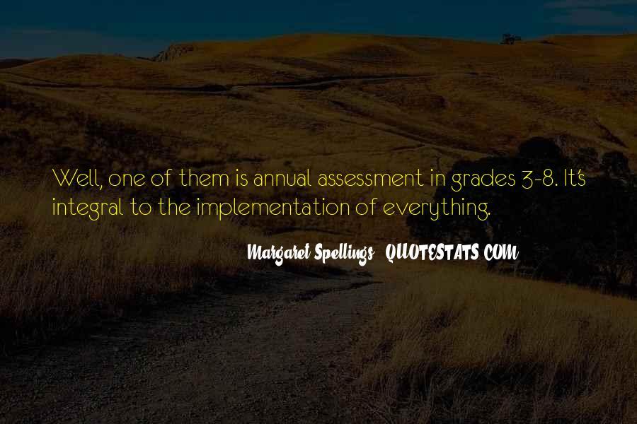 Margaret Spellings Quotes #1124138