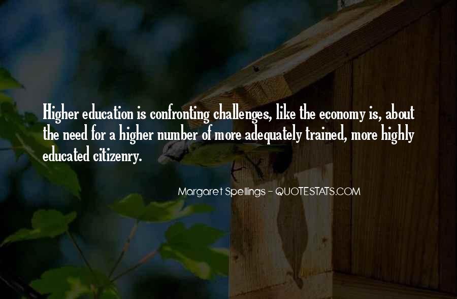 Margaret Spellings Quotes #1227177