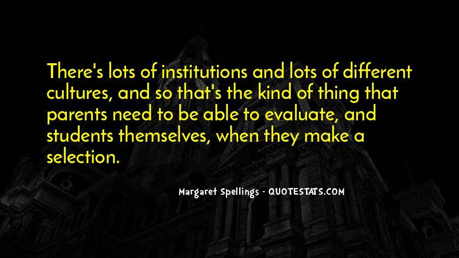 Margaret Spellings Quotes #1313558