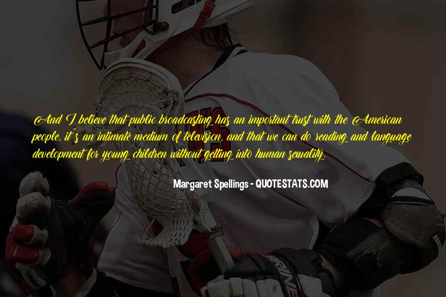 Margaret Spellings Quotes #1343822