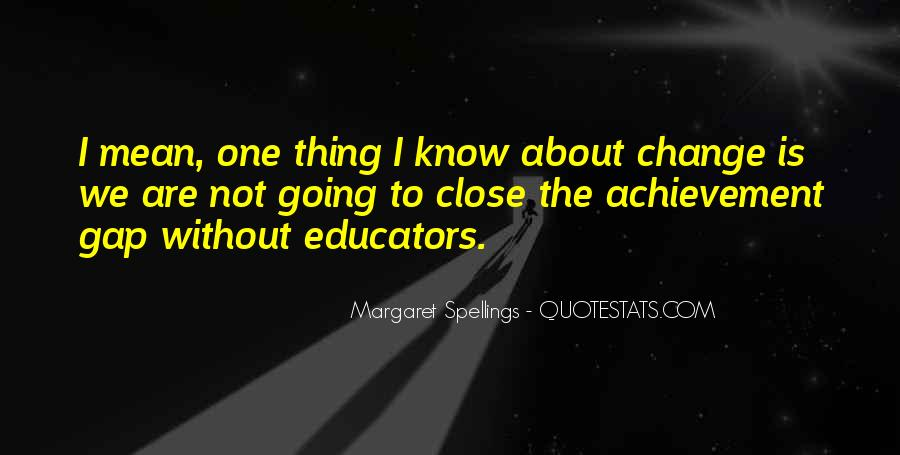 Margaret Spellings Quotes #1628962