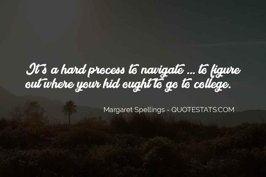Margaret Spellings Quotes #1765431