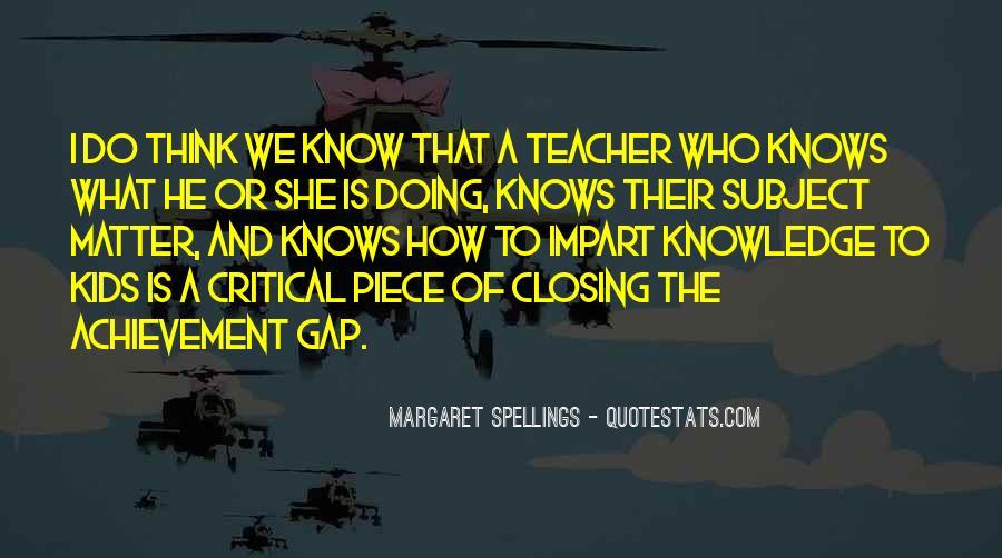 Margaret Spellings Quotes #741894