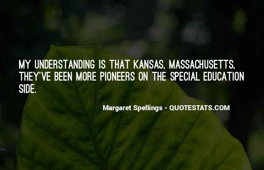 Margaret Spellings Quotes #813761