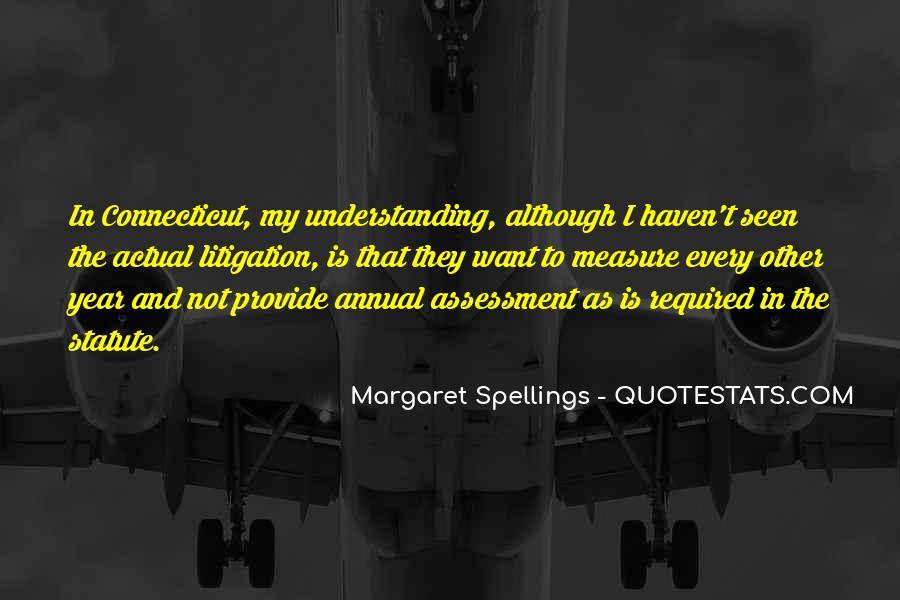 Margaret Spellings Quotes #993608