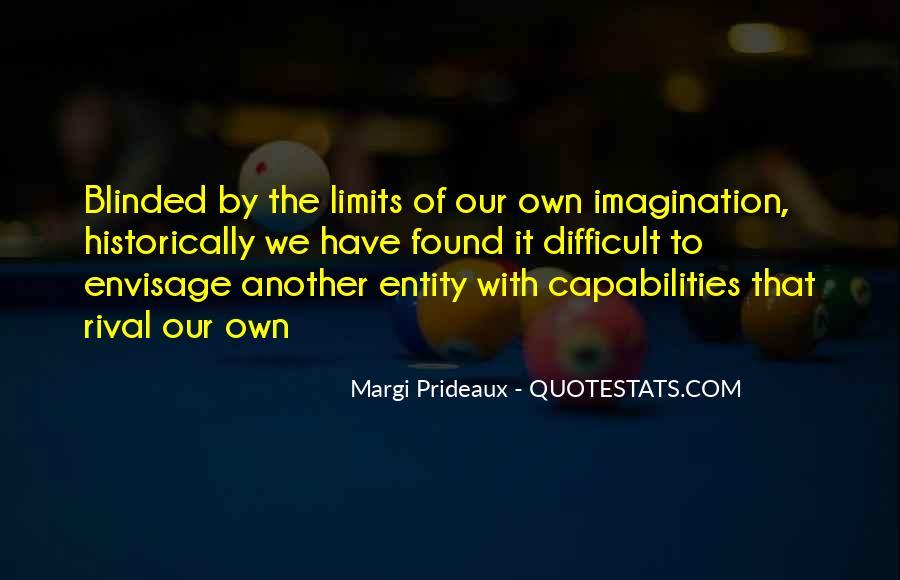 Margi Prideaux Quotes #1098430
