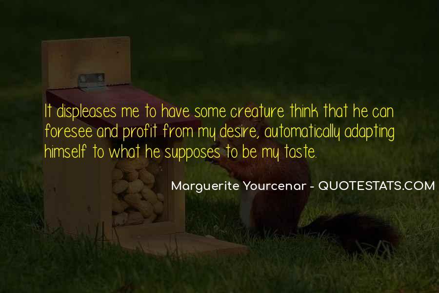 Marguerite Yourcenar Quotes #1062287