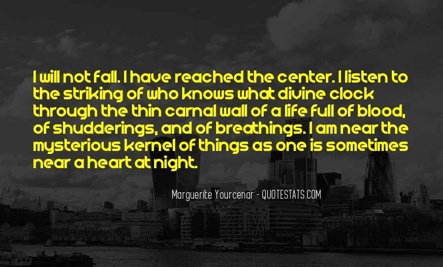 Marguerite Yourcenar Quotes #1243409