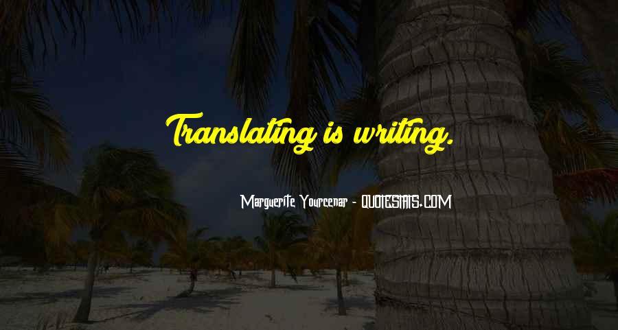 Marguerite Yourcenar Quotes #1412405