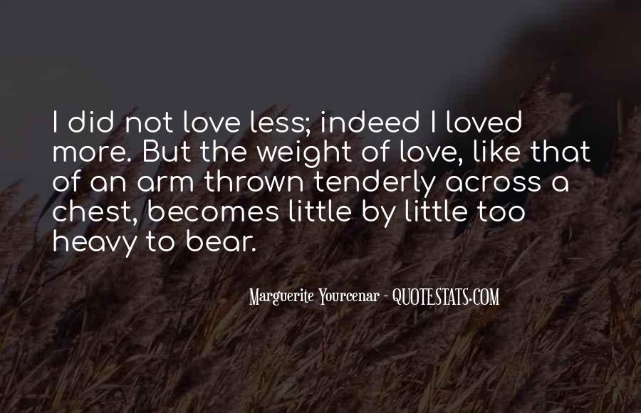 Marguerite Yourcenar Quotes #1464758