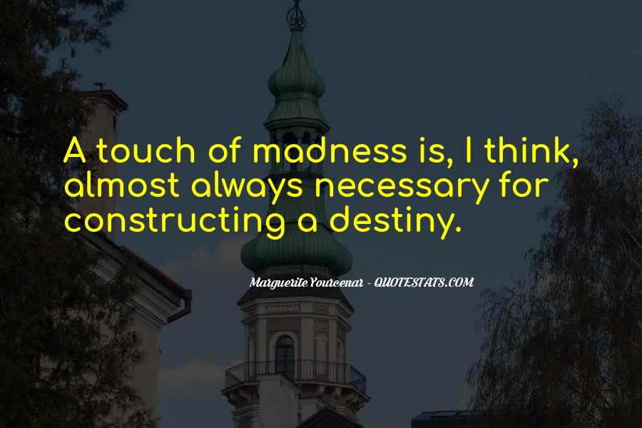 Marguerite Yourcenar Quotes #1746889