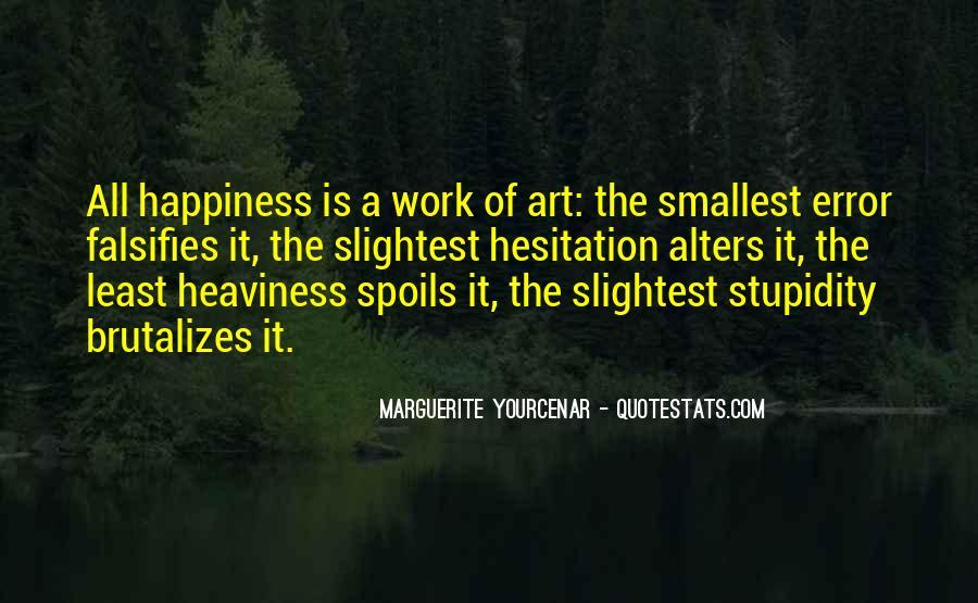 Marguerite Yourcenar Quotes #1873385