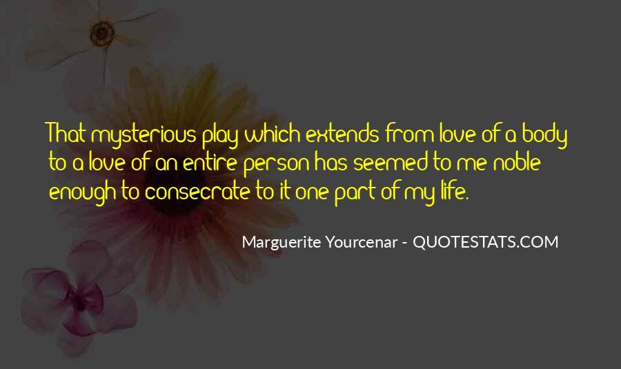 Marguerite Yourcenar Quotes #352927