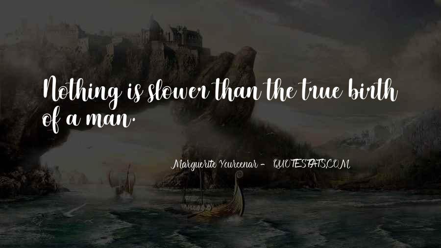 Marguerite Yourcenar Quotes #947688