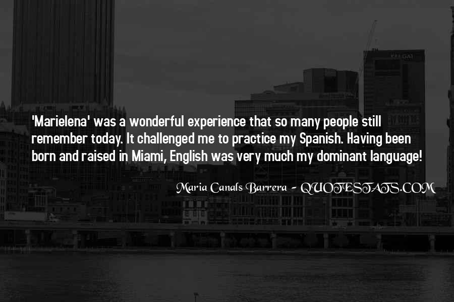 Maria Canals Barrera Quotes #186880