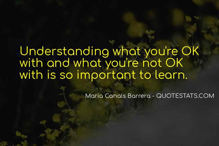 Maria Canals Barrera Quotes #850987