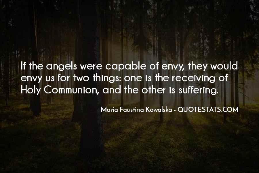 Maria Faustina Kowalska Quotes #1414122