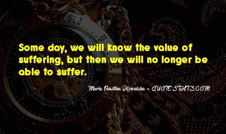 Maria Faustina Kowalska Quotes #1664467