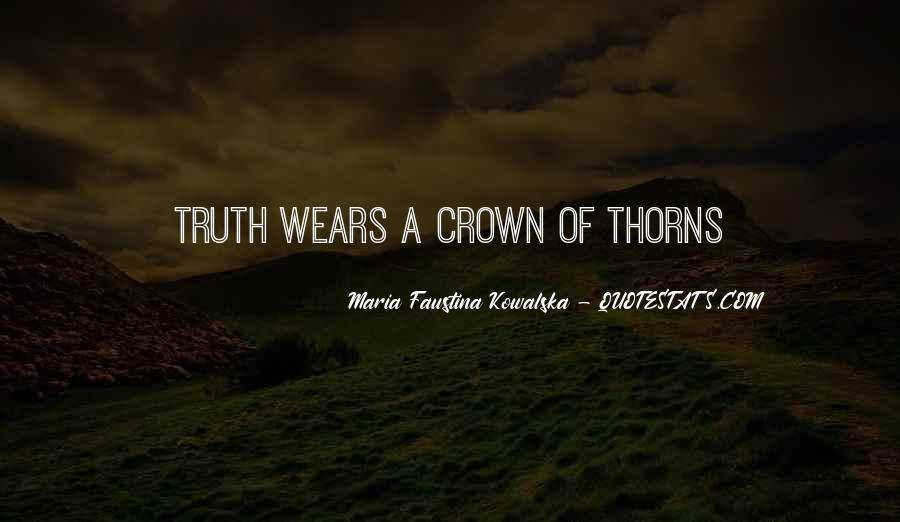 Maria Faustina Kowalska Quotes #424980