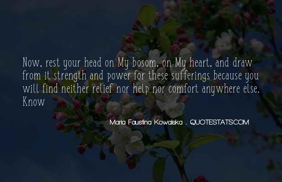 Maria Faustina Kowalska Quotes #717634
