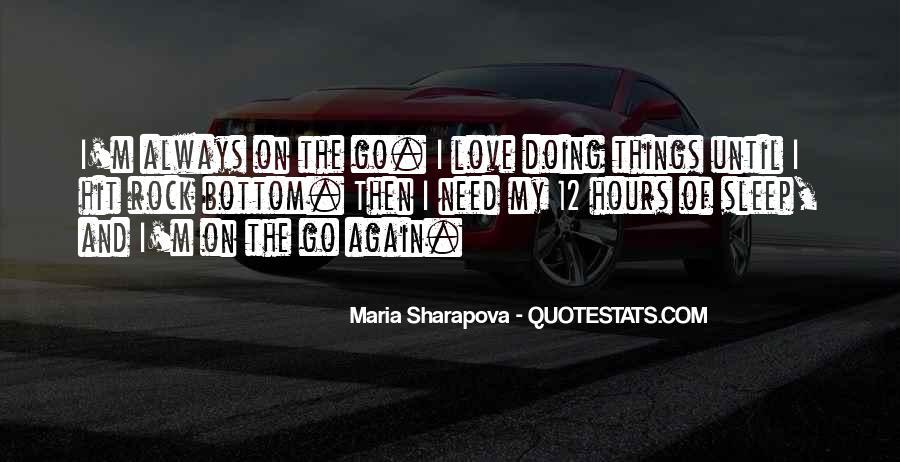 Maria Sharapova Quotes #1155532