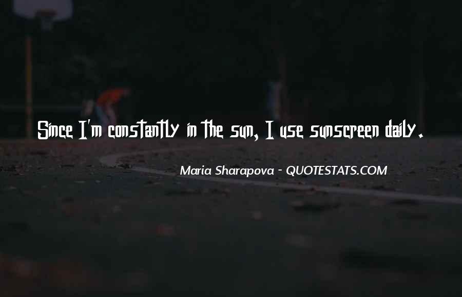 Maria Sharapova Quotes #1228562