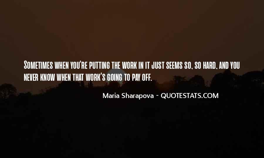 Maria Sharapova Quotes #1269422