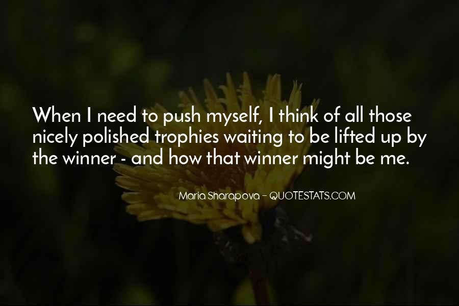 Maria Sharapova Quotes #1305462