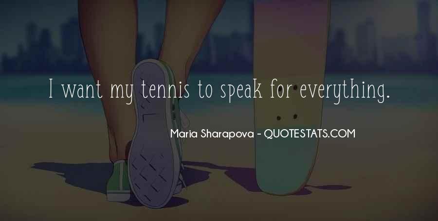 Maria Sharapova Quotes #1468906