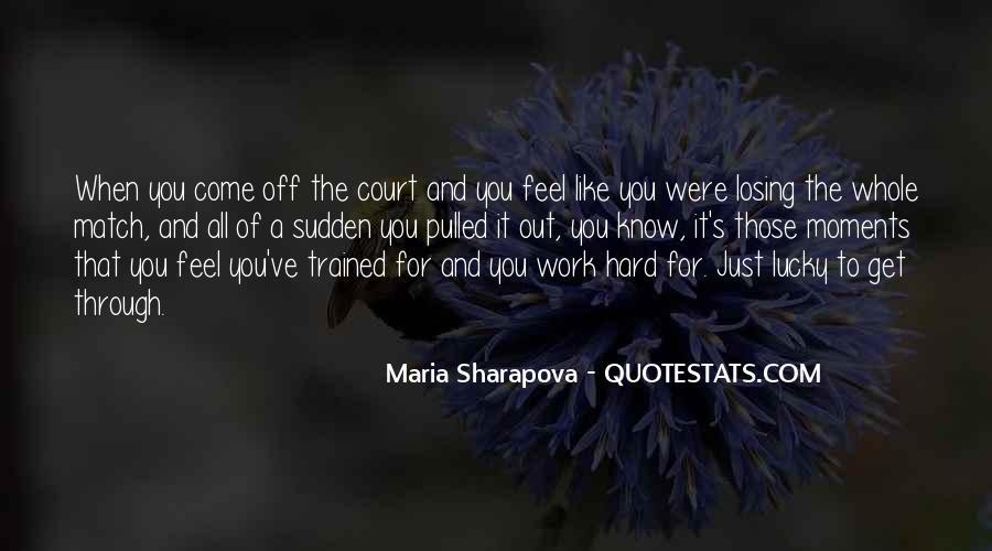 Maria Sharapova Quotes #1682684