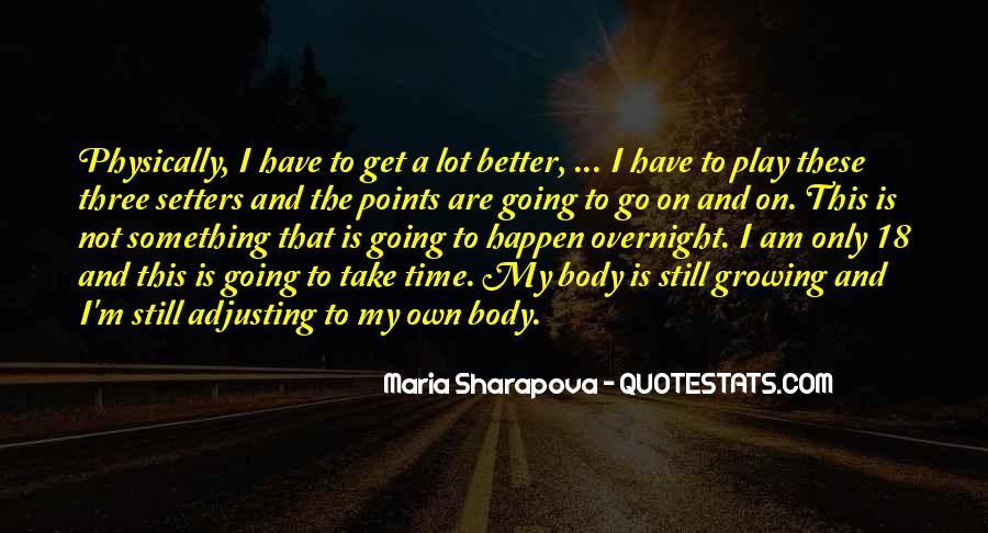 Maria Sharapova Quotes #336283