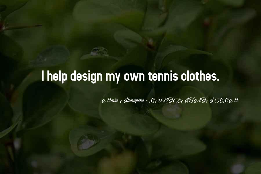 Maria Sharapova Quotes #510836