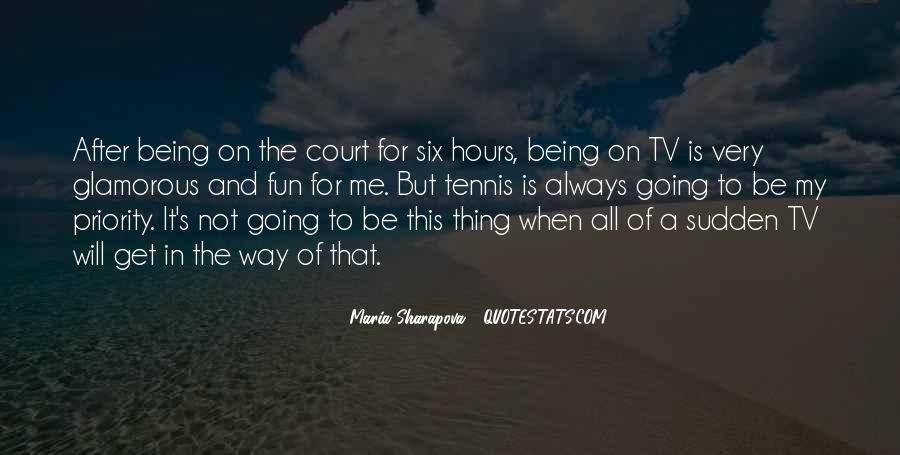 Maria Sharapova Quotes #522206