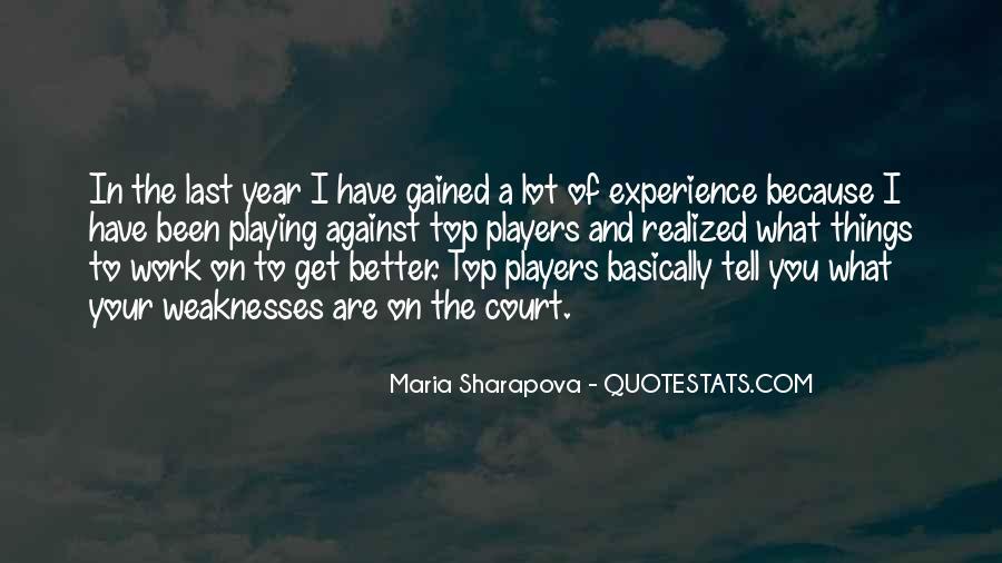 Maria Sharapova Quotes #599196