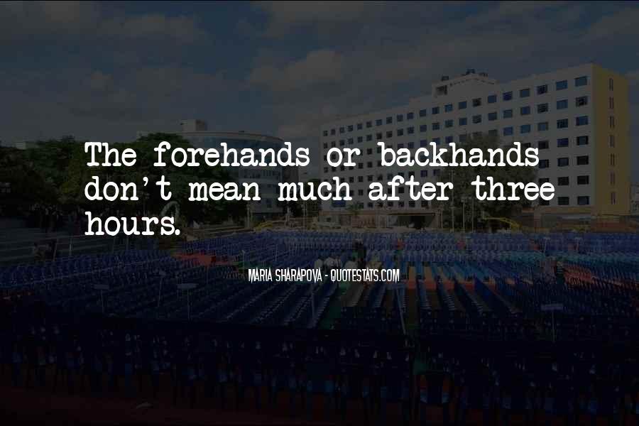 Maria Sharapova Quotes #654882