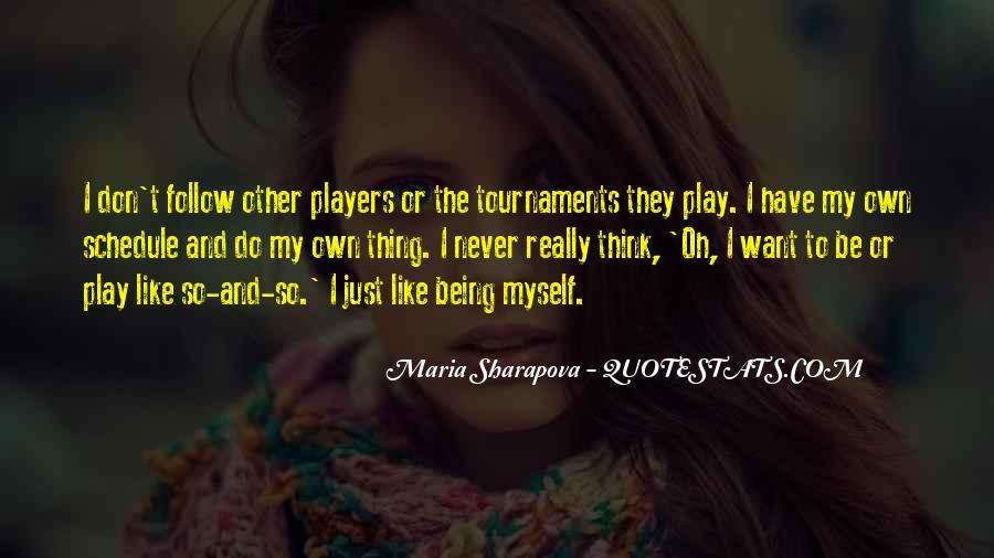 Maria Sharapova Quotes #915031