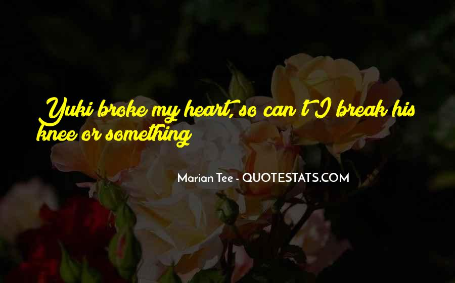 Marian Tee Quotes #1811754