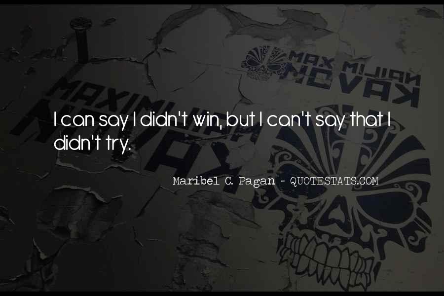 Maribel C. Pagan Quotes #49536