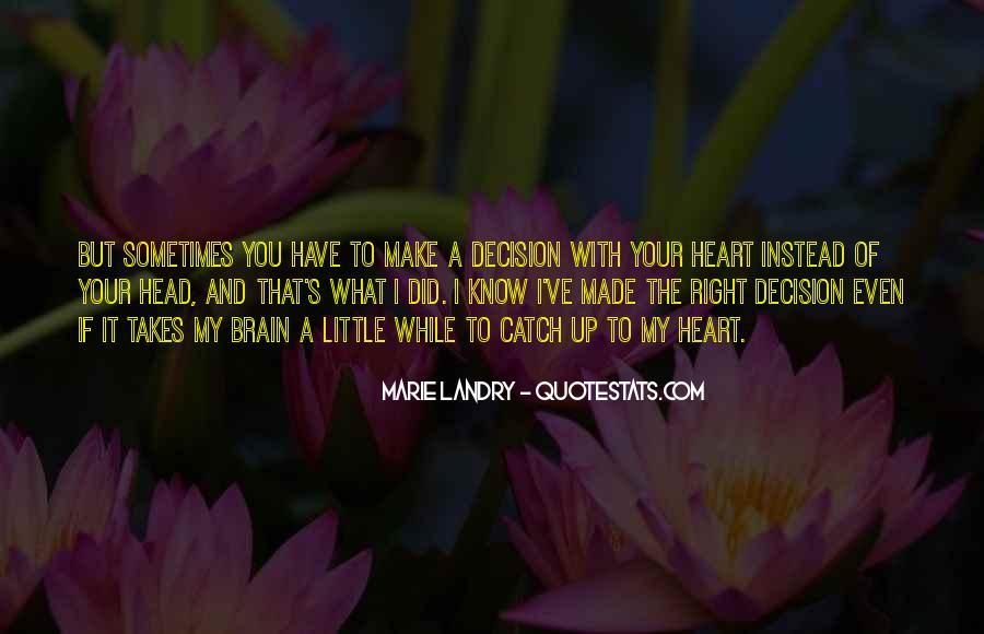 Marie Landry Quotes #161887
